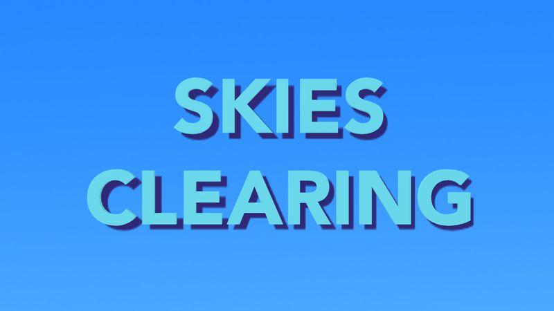 Skies clearing